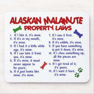 ALASKAN MALAMUTE Property Laws 2 Mouse Pad