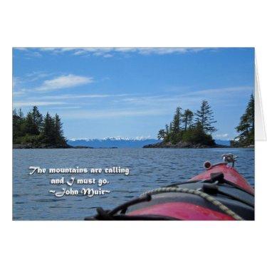 Alaskan Mtn Range / Mtns are calling…Muir Greeting Card