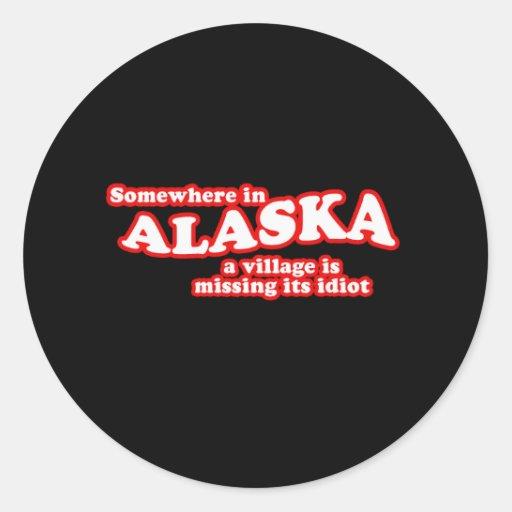 Alaskan village idiot round stickers