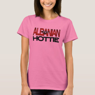 Albanian Hottie Shirt
