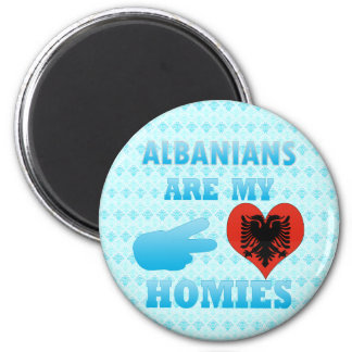 Albanians are my Homies 2 Inch Round Magnet