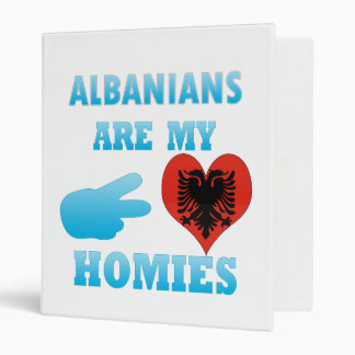 Albanians are my Homies 3 Ring Binders