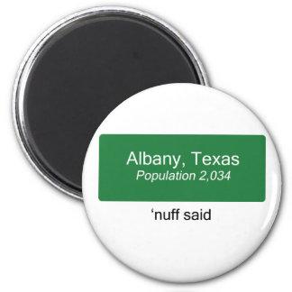 Albany Nuff Said Magnet