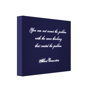 Albert Eisenstien saying on Wrapped Canvas