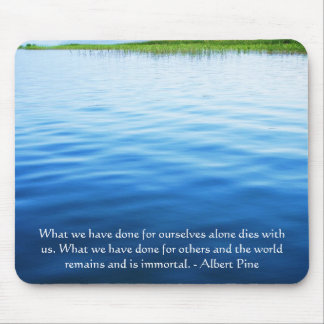 Albert Pine inspirational quote Mouse Pad