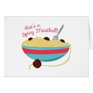 Albóndiga picante tarjeta de felicitación