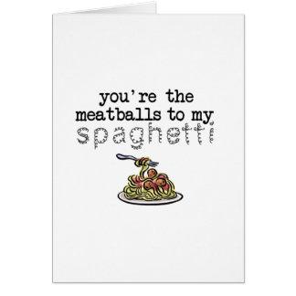 Albóndigas a mis espaguetis tarjeta de felicitación