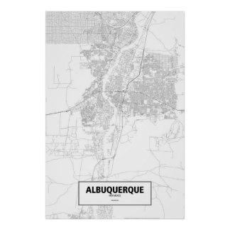 Albuquerque, New Mexico (black on white) Poster