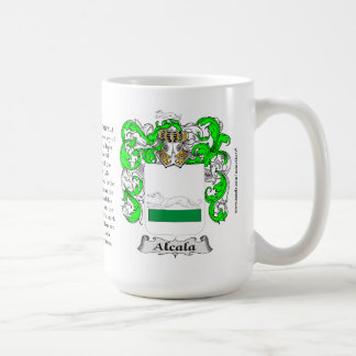 Alcala, the Origin, the Meaning and the Crest Coffee Mug