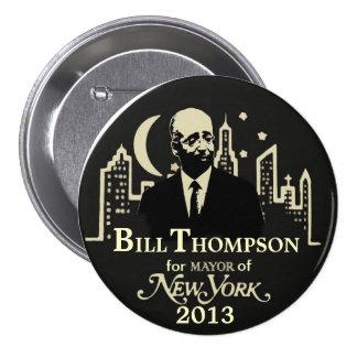 Alcalde 2013 de Bill Thompson NYC Pin Redondo De 3 Pulgadas