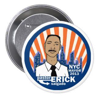 Alcalde 2013 de Erick Salgado NYC del pastor Pin Redondo De 3 Pulgadas