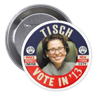 Alcalde 2013 de Merryl Tisch NYC Pin Redondo De 3 Pulgadas