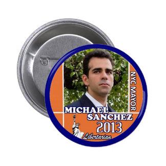 Alcalde 2013 de Michael Sánchez fot NYC Pin Redondo De 2 Pulgadas