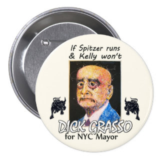 Alcalde 2013 de Richard Grasso NYC Pin Redondo De 3 Pulgadas