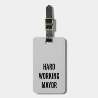 Alcalde de trabajo duro etiquetas bolsas