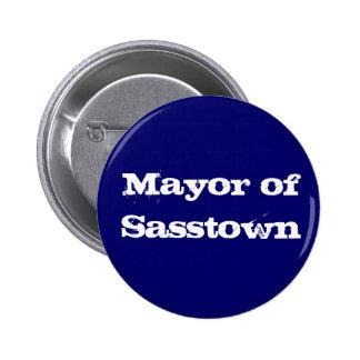 Alcalde del botón de Sasstown Pin Redondo De 2 Pulgadas