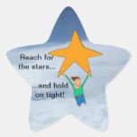 ¡Alcance para las estrellas y sosténgase encendido Calcomania Forma De Estrella Personalizadas