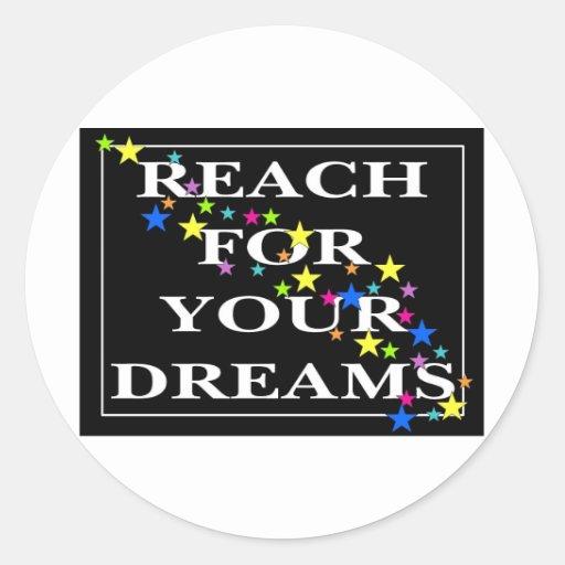 Alcance para sus sueños etiquetas redondas