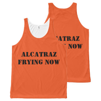 """""""Alcatraz ahora que fríe"""" la más overvest unisex"""