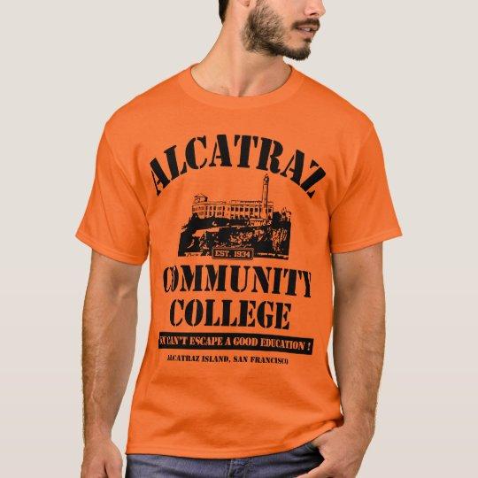 ALCATRAZ COMMUNITY COLLEGE #3 T-Shirt