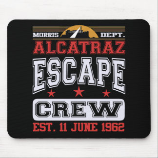 Alcatraz Escape Crew (Est. 11 June 1962) Mouse Pad