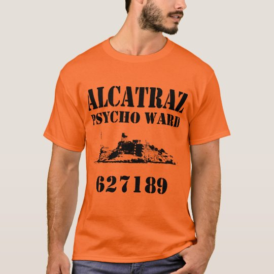 Alcatraz Psycho Ward (Personalized) T-Shirt