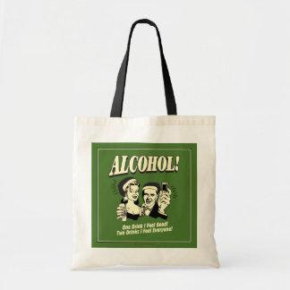 Alchohol: One Drink I feel Good Tote Bag