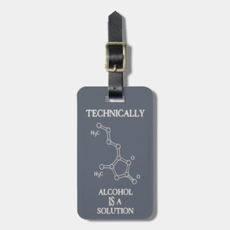 Alcohol, A Solution Luggage Tag