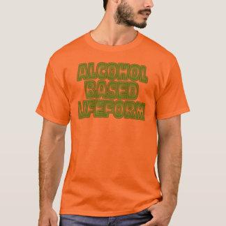 Alcohol Based Lifeform Drinking Shirt. T-Shirt