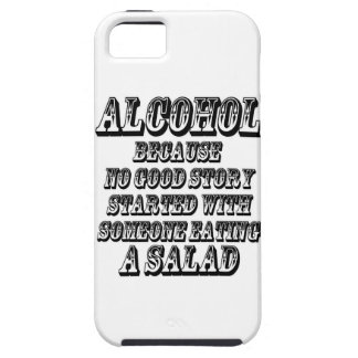 ALCOHOL - Because iPhone 5 Cases
