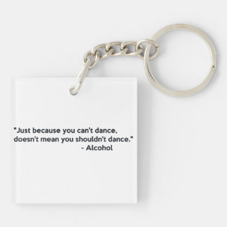 Alcohol Confidence Dancing Keychain