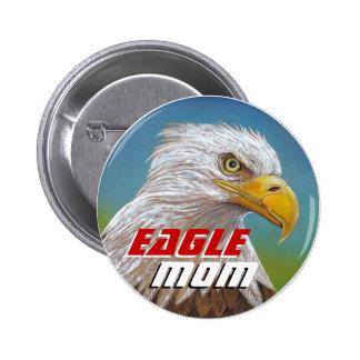 ALCOHOL de EAGLE - botón de la mamá Pin Redondo De 2 Pulgadas