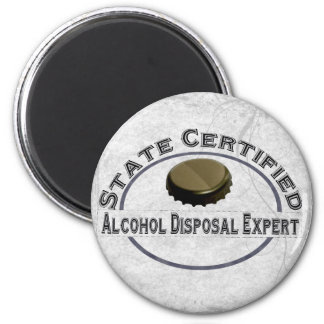 Alcohol Disposal Expert Magnet