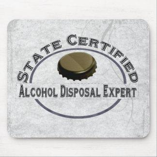 Alcohol Disposal Expert Mouse Pad