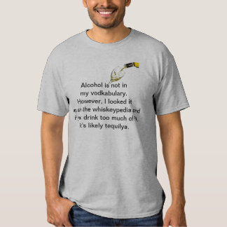 Alcohol do not drink T-Shirt