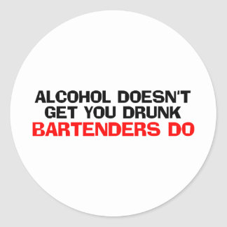 Alcohol Doesn't Get You Drunk Classic Round Sticker