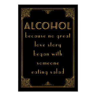 ALCOHOL drinks bar  Gatsby inspired wedding sign Poster