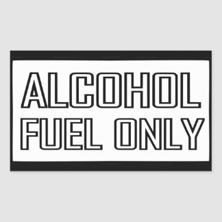 Alcohol Fuel Only Rectangular Sticker