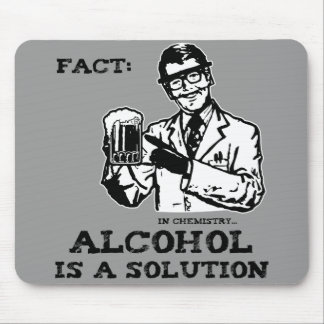 Alcohol is a Solution in Chemistry Retro Mouse Pad
