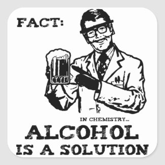 Alcohol is a Solution in Chemistry Retro Square Sticker