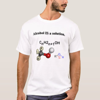 Alcohol IS a solution! T-Shirt