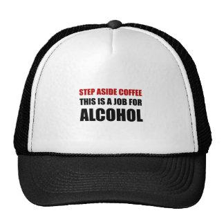 Alcohol Job 2 Trucker Hat