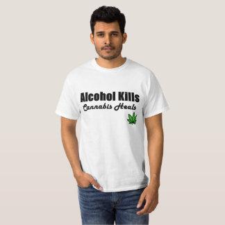 Alcohol Kills Cannabis Heals T Shirt