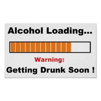 Alcohol Loading Full Posters