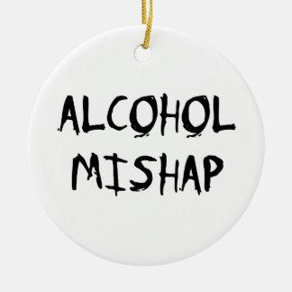 Alcohol Mishap Ceramic Ornament