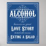 Alcohol porque ninguna historia comenzó con la póster