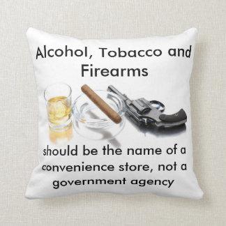 Alcohol, tabaco y armas de fuego cojín