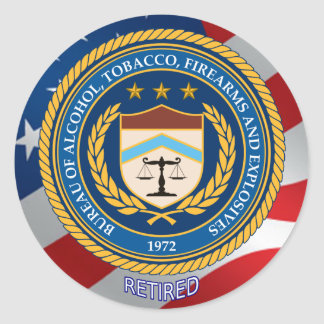 Alcohol Tobacco and Firearms Retired Classic Round Sticker