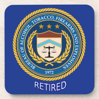 Alcohol Tobacco and Firearms Retired Beverage Coaster