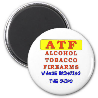 ALCOHOL TOBACCO FIREARMS 2 INCH ROUND MAGNET